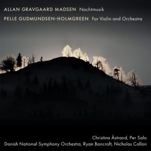 Allan Gravgaard Madsen Gudmundsen-Holmgreen Nachtmusik – for Violin and Orchestra